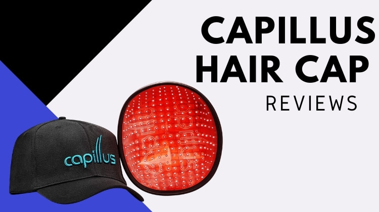 Capillus Reviews